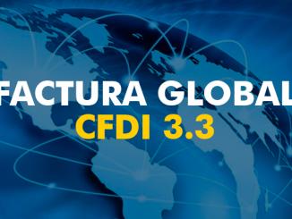 FACTURA GLOBAL CFDI 3.3 Guía de llenado SAT - FACTURAMELO.COM