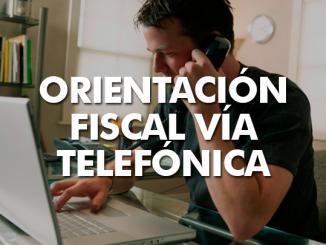 Solicita orientación fiscal vía telefónica