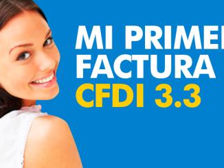 MI PRIMER FACTURA - Cómo crear mi primer factura CFDI 3.3 - FACTURAMELO.COM