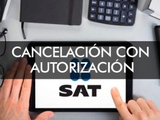 Cancelación con Autorización - INFO técnica timbrado