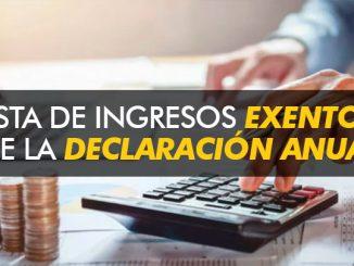 ¿Cuáles son los ingresos exentos de la declaración anual?