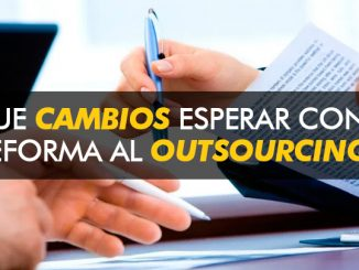 cambios ley reforma outsourcing