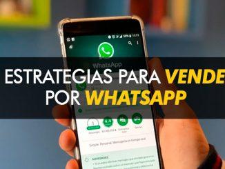 8 Estrategias para vender por Whatsapp