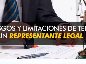 Riesgos y limitaciones de tener un representante legal