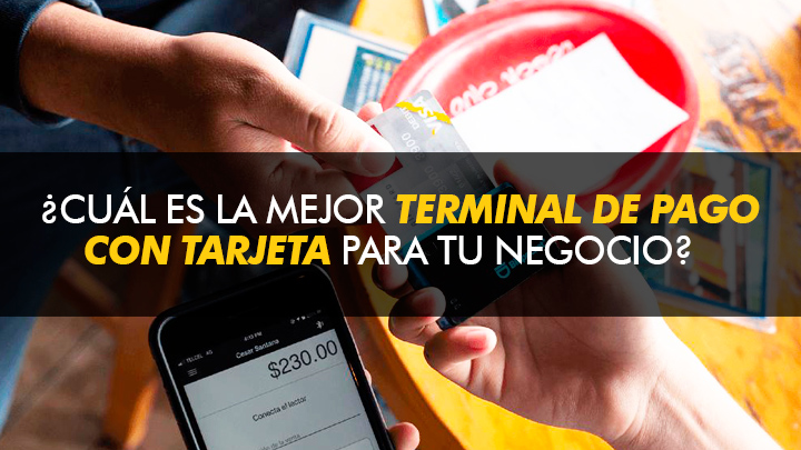 7 Razones por las que Billpocket es La mejor terminal de pago que hay en México para tu negocio