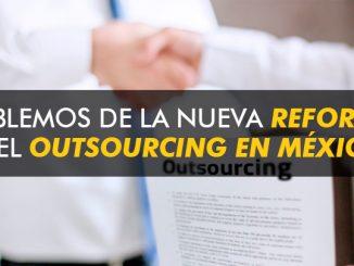 Hablemos de la Reforma del Outsourcing en México
